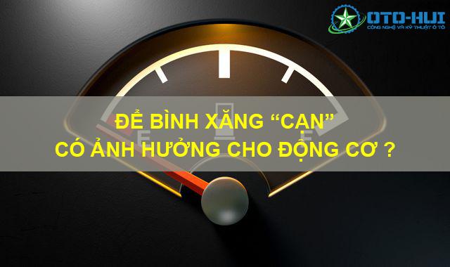 chạy xe với lượng nhiên liệu thấp có gây nguy hại cho động cơ.png